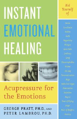 Instant Emotional Healing By Lambrou, Peter/ Pratt, George